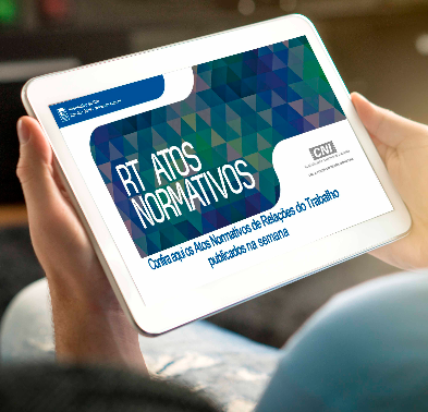 Atos Normativos de Relações do Trabalho publicados do dia 17 a 21 de maio/2021